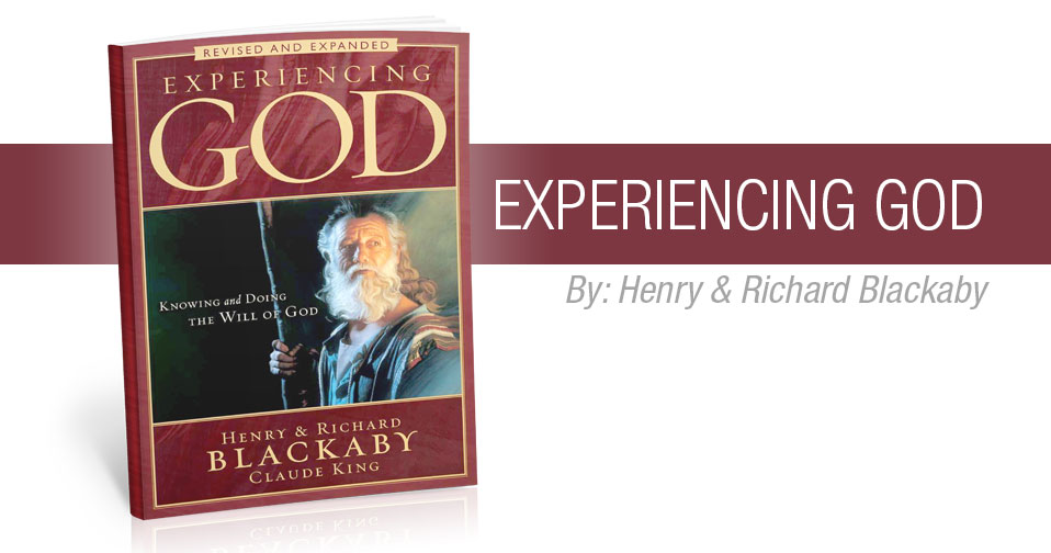 Quarterly Review: Experiencing God