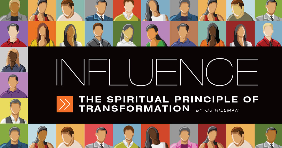 Influence: Spiritual Transformation
