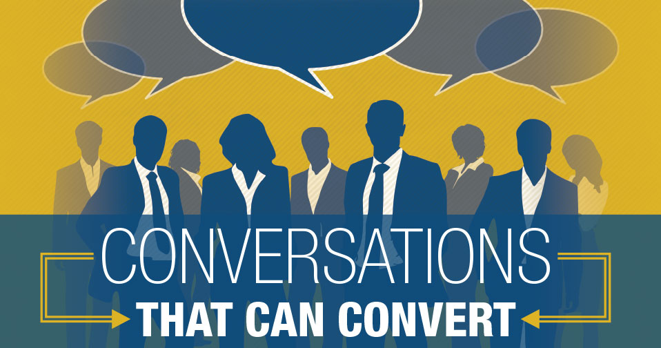 Conversations That Can Convert