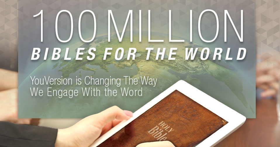100 Million Bibles For The World