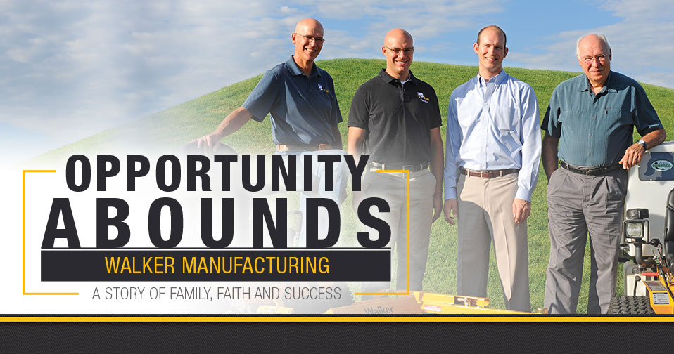 Opportunity Abounds: Walker Manufacturing