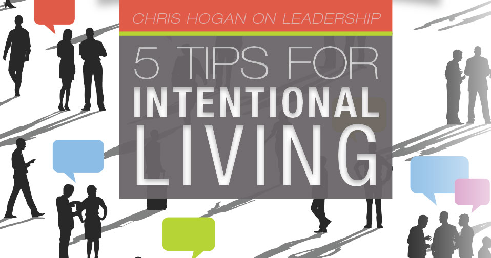 5 Tips for Intentional Living