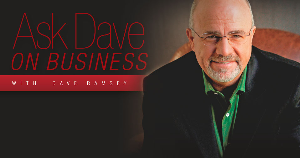 Ask Dave on Business